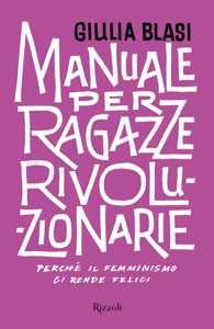 Manuale per ragazze rivoluzionarie Book Cover
