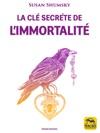 La Cl Secrte De Limmortalit