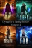 Dying for a Living Boxset: Vol 2