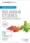 My Revision Notes AQA GCSE 9-1 Religious Studies Specification A