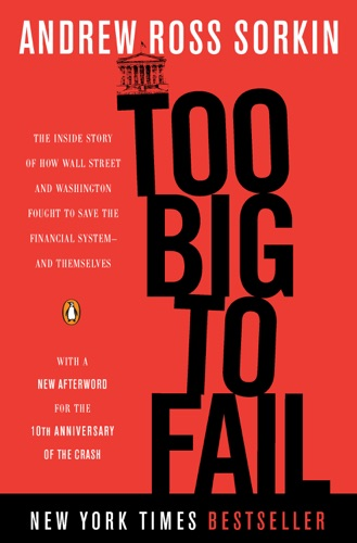 Too Big to Fail - Andrew Ross Sorkin - Andrew Ross Sorkin