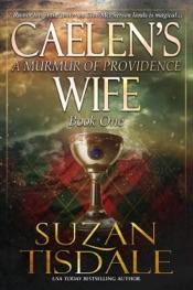 Caelen's Wife - Book One