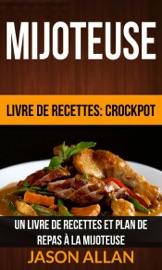 Mijoteuse Un Livre De Recettes Et Plan De Repas La Mijoteuse Livre De Recettes Crockpot