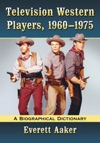 Television Western Players 1960-1975