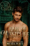 Earl Of Westcliff Wicked Regency Romance