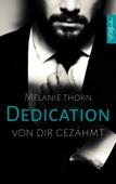 DEDICATION: Von dir gezähmt