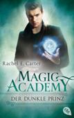 Magic Academy - Der dunkle Prinz
