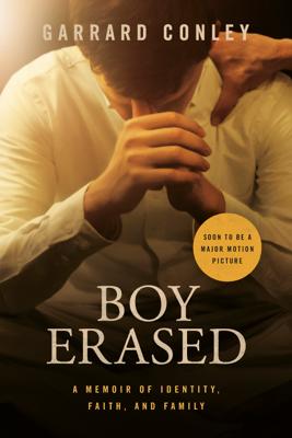 Boy Erased - Garrard Conley book