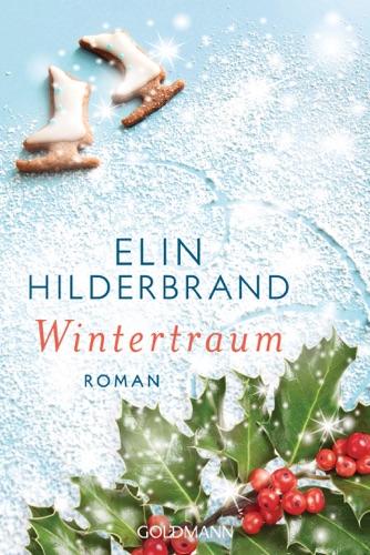 Elin Hilderbrand - Wintertraum
