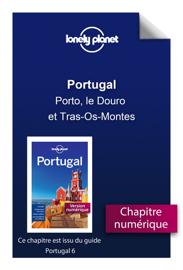 Portugal - Porto, le Douro et Tras-Os-Montes
