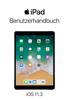 iPad-Benutzerhandbuch für iOS 11.3 - Apple Inc.
