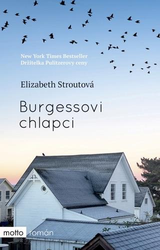 Elizabeth Strout - Burgessovi chlapci