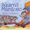 The Squirrel Manifesto