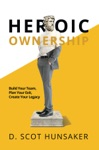 Heroic Ownership
