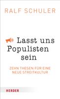 Ralf Schüler - Lasst uns Populisten sein artwork