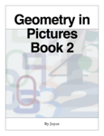 Geometry in Pictures  Book 2