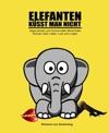 Elefanten Ksst Man Nicht