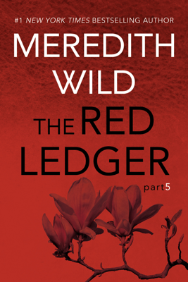 The Red Ledger: 5 - Meredith Wild book