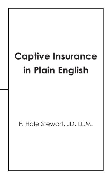 Captive Insurance in Plain English