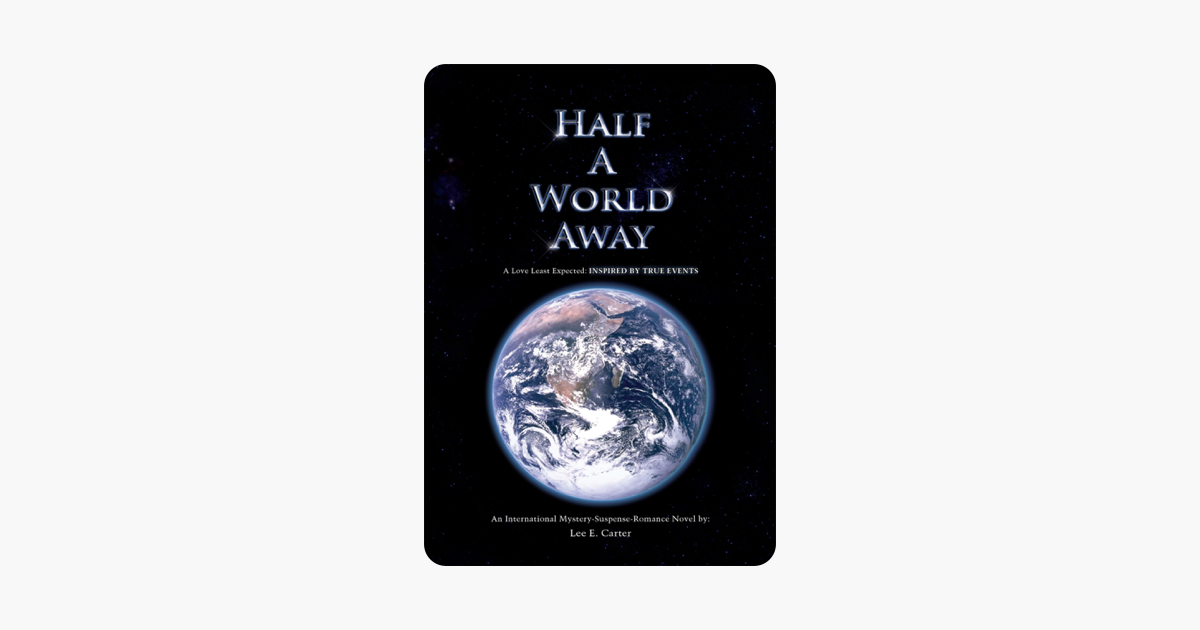 Half A World Away:Inspired by True Events