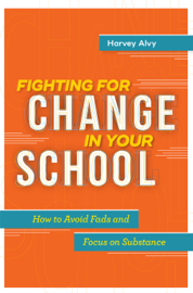 Fighting for Change in Your School book