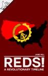 Reds A Revolutionary Timeline
