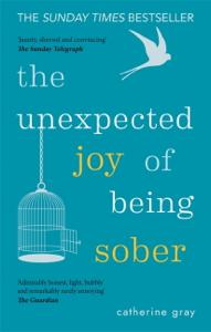 The Unexpected Joy of Being Sober La couverture du livre martien