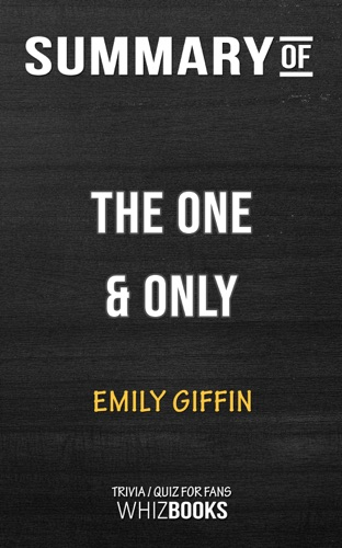 Whiz Books - Summary of The One & Only by Emily Giffin  Trivia/Quiz for Fans