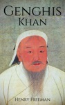 Genghis Khan A Life From Beginning To End