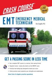 EMT Crash Course with Online Practice Test, 2nd Edition