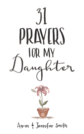 31 Prayers For My Daughter