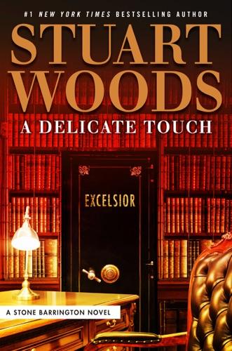 A Delicate Touch - Stuart Woods - Stuart Woods