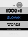 The 10001 Slovak Words You Must Absolutely Know