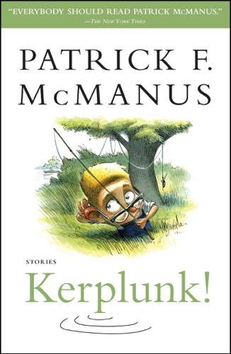 Patrick F. McManus - Kerplunk!