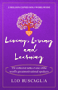 Leo Buscaglia - Living, Loving and Learning artwork