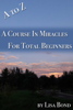 Lisa Bond - A to Z Course in Miracles for Total Beginners artwork