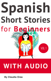 Spanish: Short Stories for Beginners with Audio