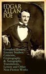 Edgar Allan Poe Complete Essays Literary Studies Criticism Cryptography  Autography Translations Letters And Other Non-Fiction Works