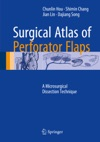 Surgical Atlas Of Perforator Flaps