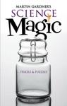 Martin Gardners Science Magic