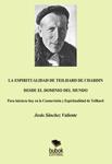 La espiritualidad de Teilhard de Chardin desde el dominio del mundo