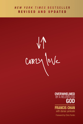 Crazy Love - Francis Chan book
