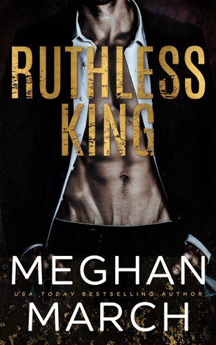 Ruthless King - Meghan March - Meghan March