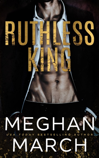 Ruthless King - Meghan March book cover
