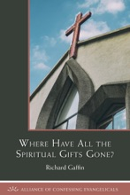 Where Have All The Spiritual Gifts Gone?