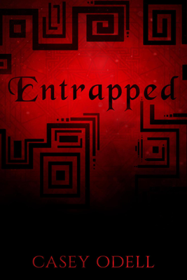 Entrapped - Casey Odell book