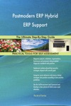 Postmodern ERP Hybrid ERP Support The Ultimate Step-By-Step Guide