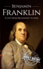 Hourly History - Benjamin Franklin: A Life From Beginning to End artwork