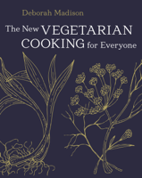 Deborah Madison - The New Vegetarian Cooking for Everyone artwork