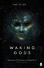 Sylvain Neuvel - Waking Gods bild